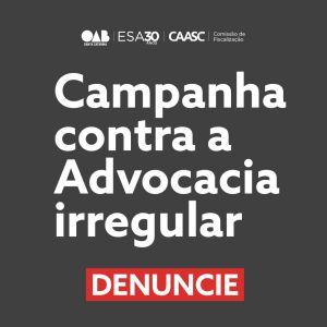 Campanha contra advocacia irregular